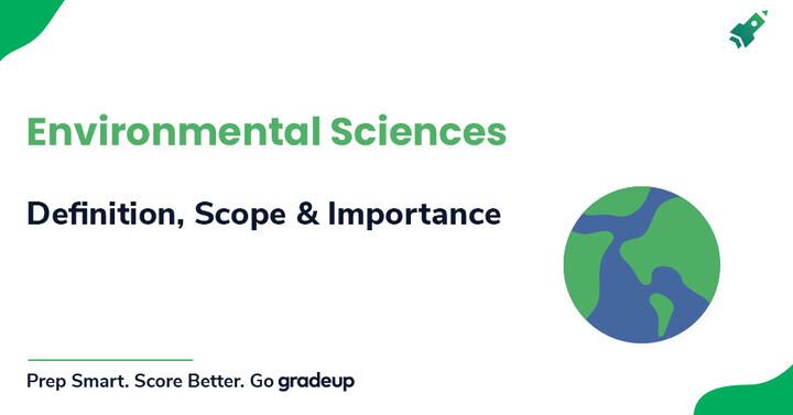 पर्यावरण विज्ञान: परिभाषा, कार्यक्षेत्र और महत्व