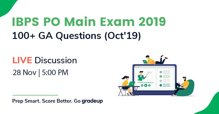 IBPS PO Main 2019: 100+ GK Questions( Oct' 2019) | LIVE DISCUSSION | Join Now