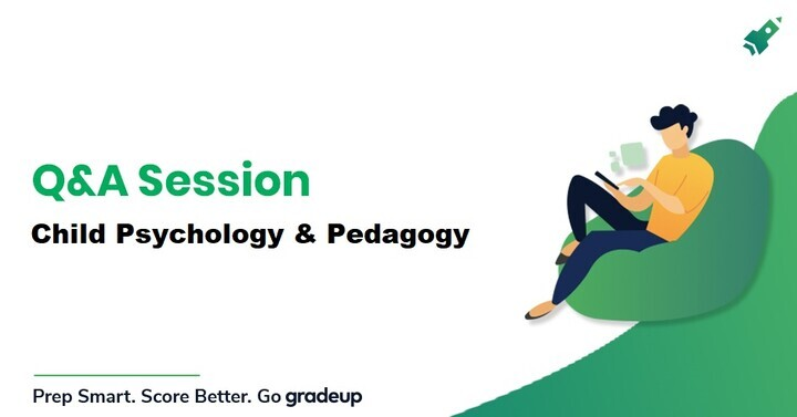Q & A Session on Child Psychology & Pedagogy for CTET Exam, Live