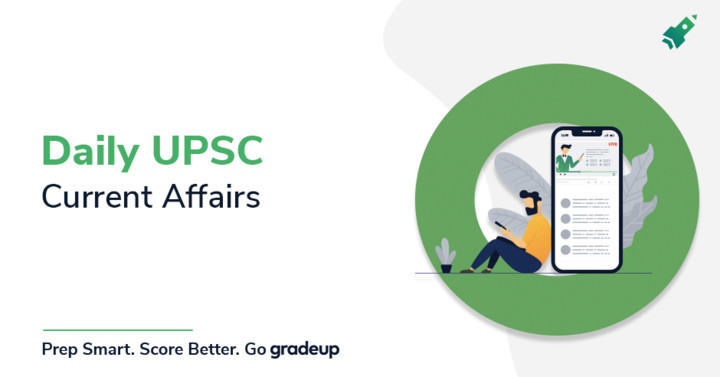 Daily UPSC Current Affairs: 08.11.2019