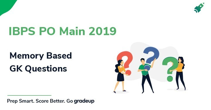 GK Questions asked in IBPS PO Mains Exam: 30th November 2019
