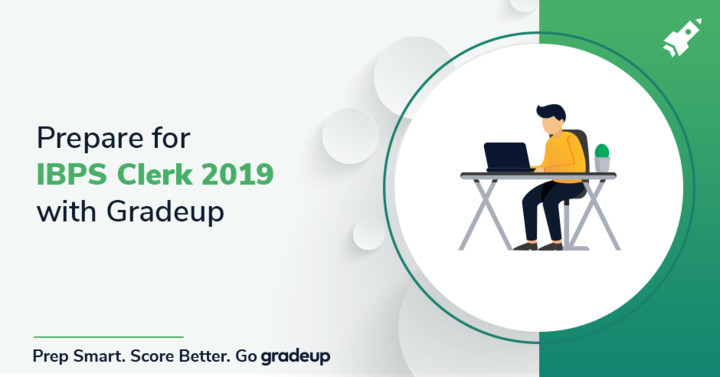 How Gradeup is helping you prepare for IBPS Clerk 2019?