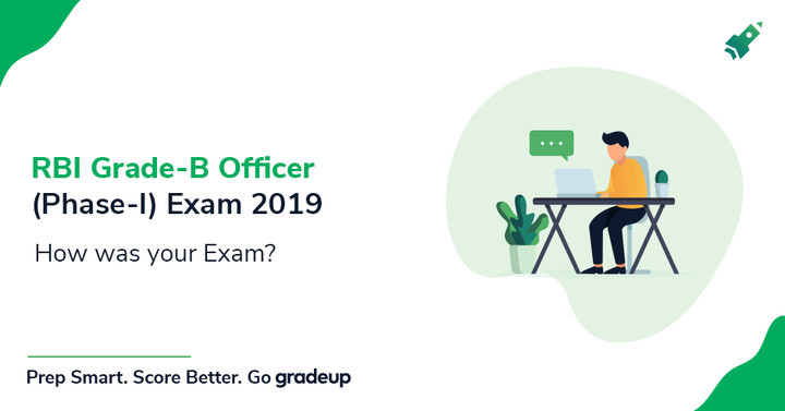 How was your RBI Grade B Officer Phase 1 Exam 2019? SHIFT II, 9th November, Share Review