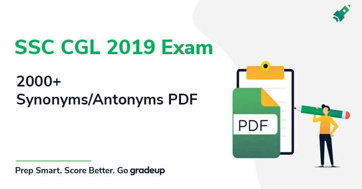 Download 2000+ Synonyms & Antonyms Vocabulary PDF for SSC CGL Tier II & CHSL Exam