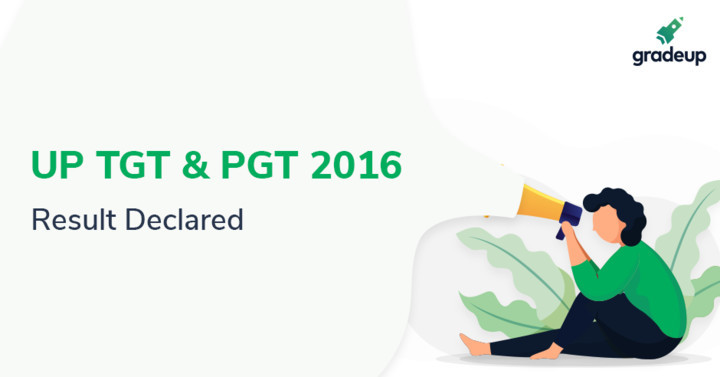 UP TGT & PGT Result Declared 2016, Check PGT Arts Result