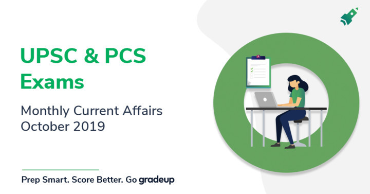 UPSC Current Affairs Monthly Compilation: October 2019