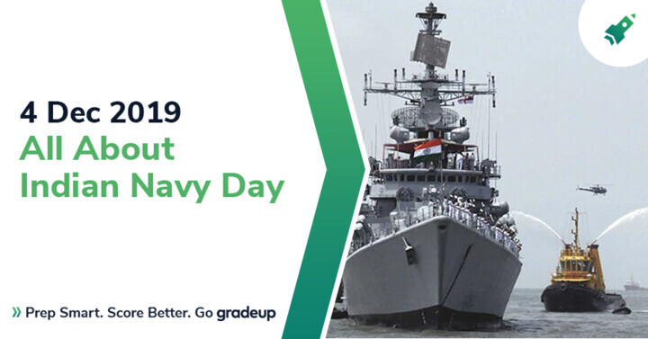 4 Dec 2019: Know all about Indian Navy Day