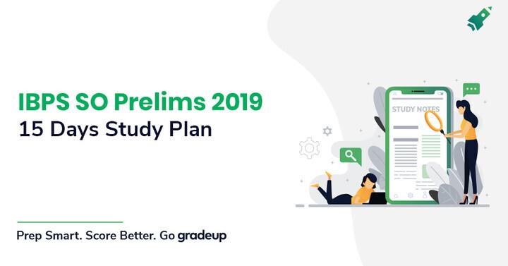 आईबीपीएस एसओ प्रीलिम्स हेतु एक महीने की अध्ययन योजना, महत्वपूर्ण तैयारी युक्तियाँ जांचें !