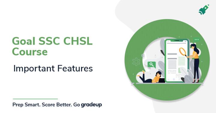 Goal SSC CHSL Course: Important Features