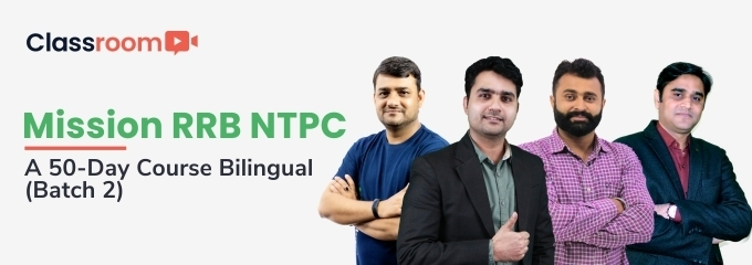 Mission RRB NTPC: A 50-Day Course Bilingual (Batch 2)
