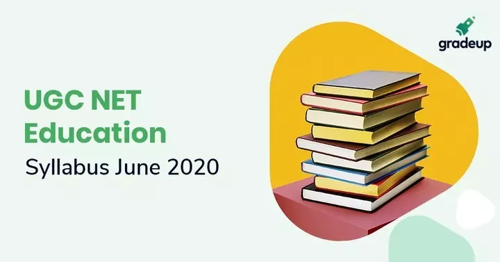 UGC NET Education Syllabus 2020: Download Education Syllabus PDF