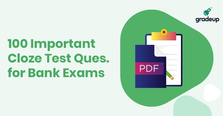 100 Important Cloze Test Questions for Bank Exams, Download PDF Now!