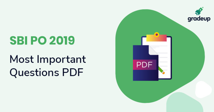SBI PO 2019 Most Important Questions PDF, Download Now!