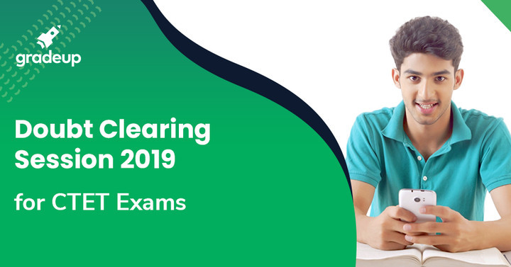 Doubt Clearing Session for CTET 2019 Exam Live Now!