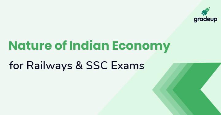 भारतीय अर्थव्यवस्था की प्रकृति पर अर्थशास्त्र जानकारियॉ