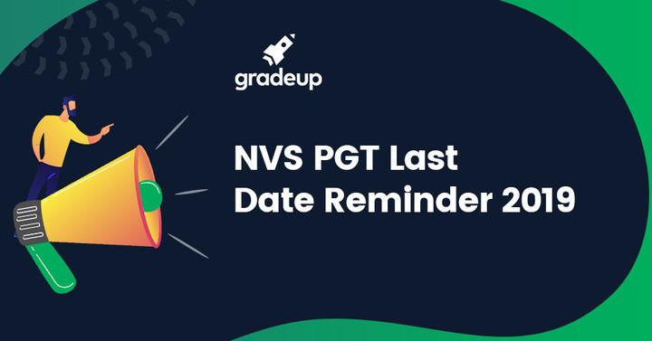NVS PGT Teacher Recruitment 2019: Last Date Reminder