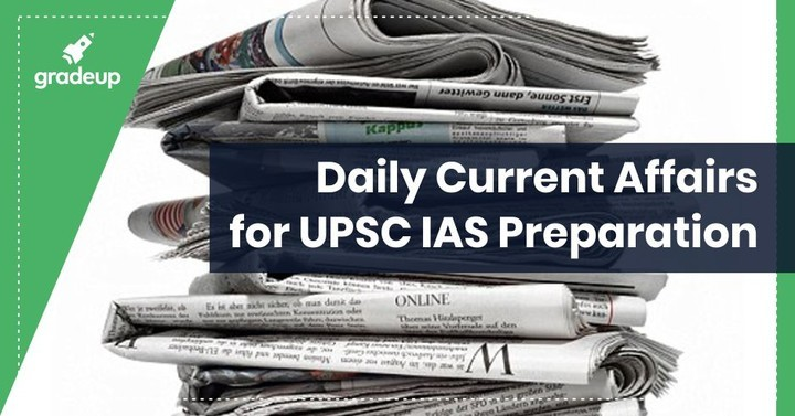 Daily UPSC Current Affairs: 14.02.2019