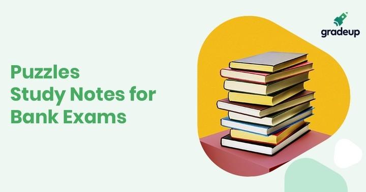 SBI परीक्षा 2018 के लिए पहेली के अध्ययन नोट्स