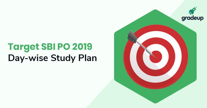 SBI PO Daily Study Plan 2019: Know here