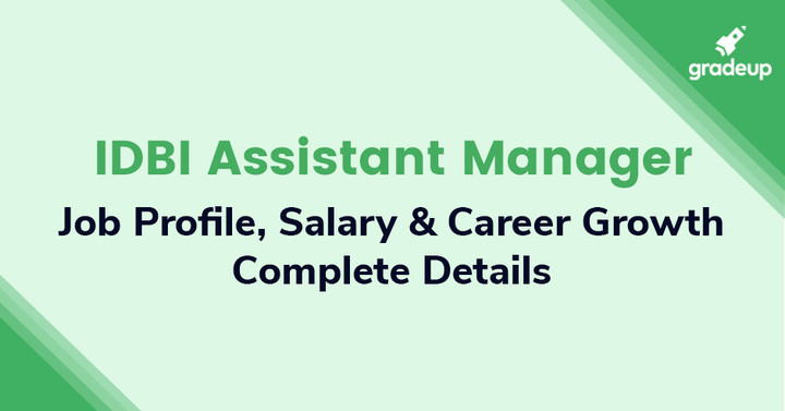 IDBI Assistant Manager Salary 2019: Job Profile, Promotion