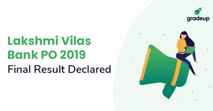 Lakshmi Vilas Bank PO Result 2019 Declared, Check Here!