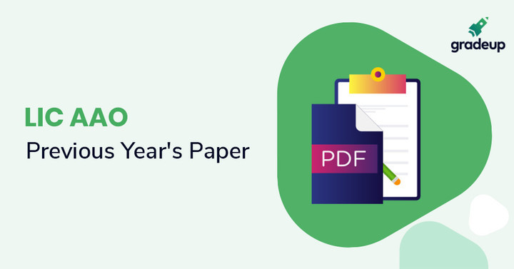 LIC AAO Previous Year Question Papers with Answers, Download PDF!