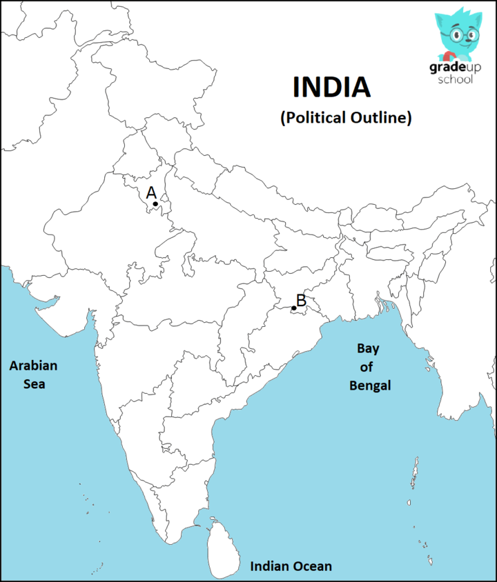 On the given political outline map of India: (a) Identify A