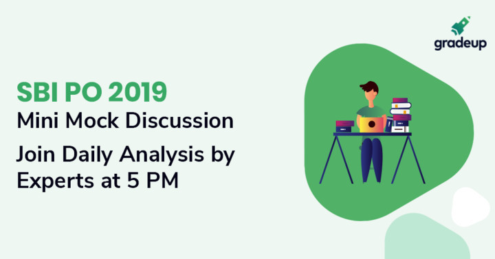 SBI PO 2019 Mini Mock Discussion, Join Daily Expert Analysis @5 PM
