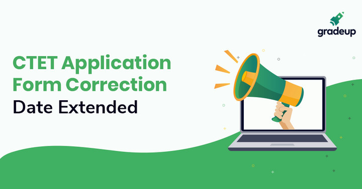 CTET 2019 Application Form Correction  Date Extended.