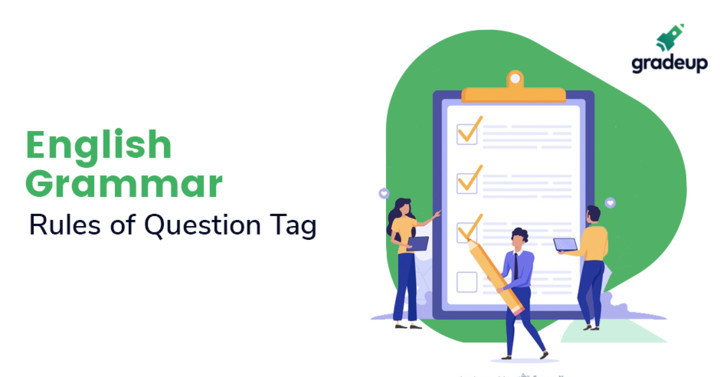 Rules of Question Tag in English Grammar