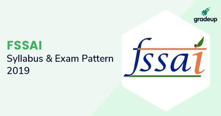 FSSAI Syllabus 2019 for Assistant/Jr Asst/Technical Officer