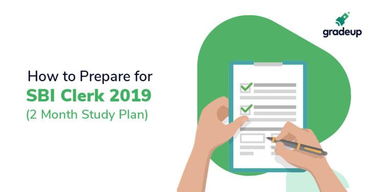 SBI क्लर्क 2018 की तैयारी कैसे करें (3-महीने की अध्ययन योजना)