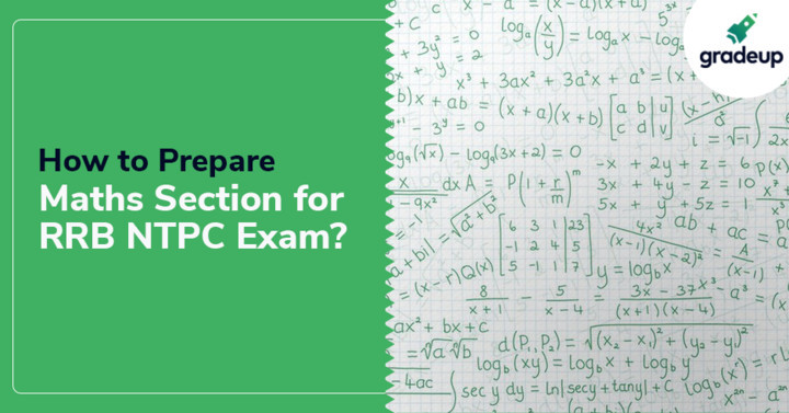 How to Prepare Maths for the RRB NTPC 2019 Exam?