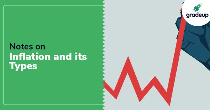 SSC GK अर्थव्यवस्था नोट्स: मुद्रास्फीति और उसके प्रकार