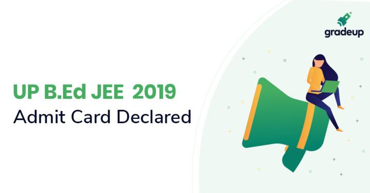 उत्तर प्रदेश बीएड प्रवेश पत्र 2019 घोषित - डाउनलोड करें