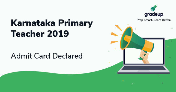 Karnataka Graduate Primary Teacher Admit Card 2019, Download Here