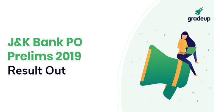 J&K Bank PO Result 2019 Out, Check Prelims Exam Result PDF Here