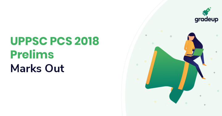 UPPSC PCS Prelims 2018 Cut Off Out, Check UP PCS Cutoff Marks
