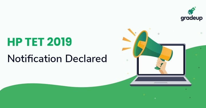 HP TET Notification 2019: Exam Date, Online Form, Fees, Eligibility