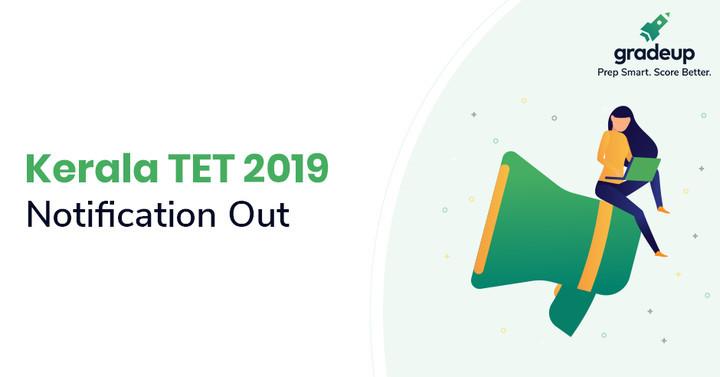 Kerala TET Online Application Form 2019, Notification/Exam