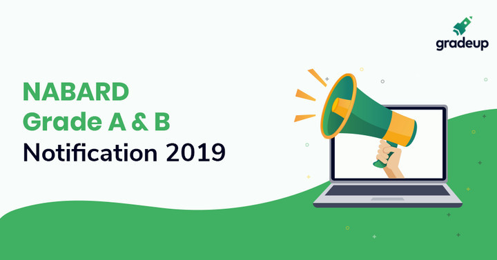 NABARD Grade A Notification 2018: Exam Date, Vacancy, Eligibility