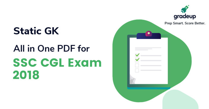 STATIC GK: All in One PDF for  SSC CGL Exam 2018