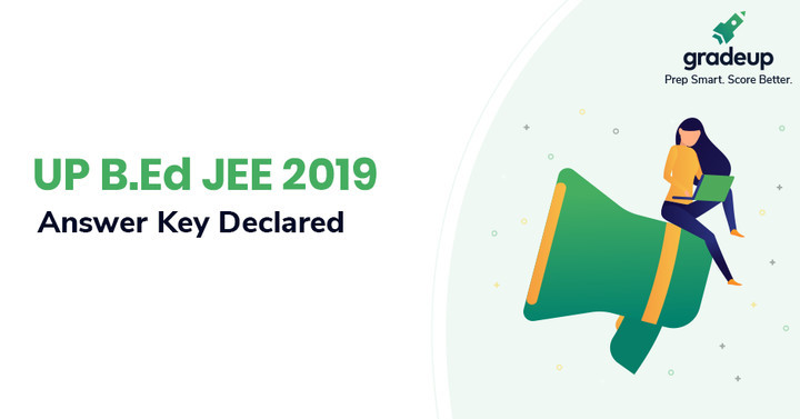 UP BEd Answer Key 2019 Out, Download UPBEd JEE Answer Key PDF!