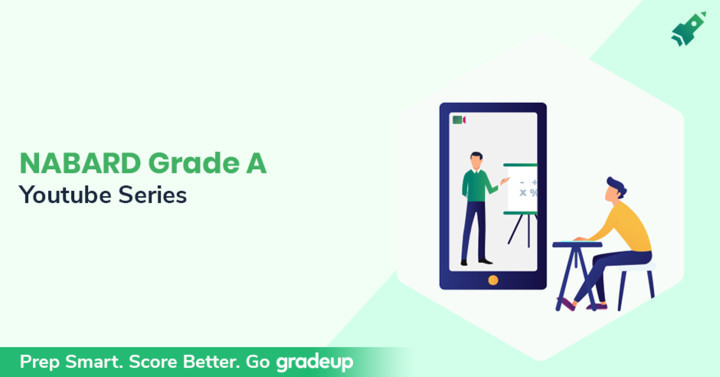 NABARD Grade A 2019 Youtube Series, Join @6 PM