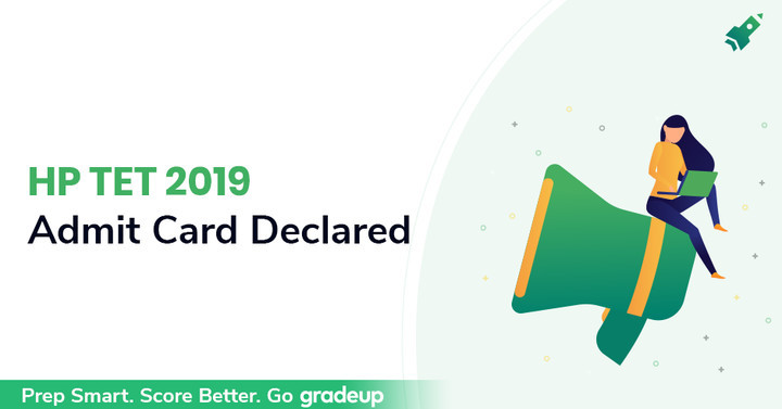 HP TET Admit Card 2019 Released for JBT & Shastri Exam, Download Now