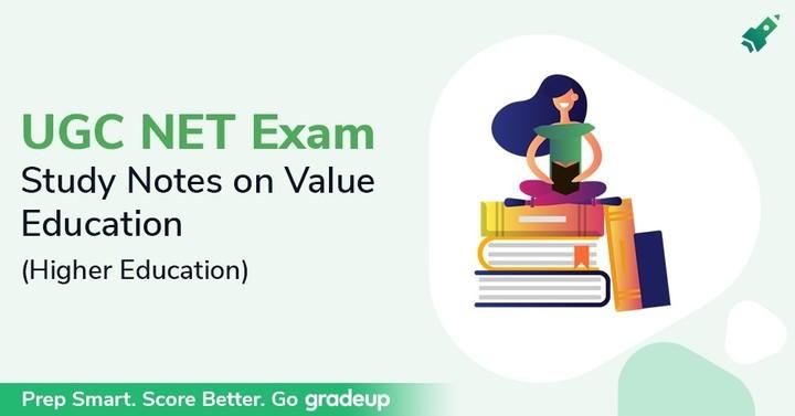 यूजीसी नेट परीक्षा के लिए मूल्य शिक्षा पर अध्ययन नोट्स (उच्च शिक्षा)