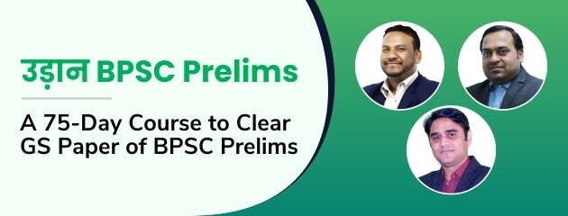 उड़ान BPSC Prelims: A 75-Day Course to Clear GS Paper