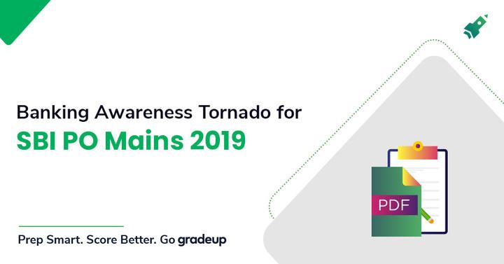 Banking Awareness Tornado for SBI PO Main Exam 2019