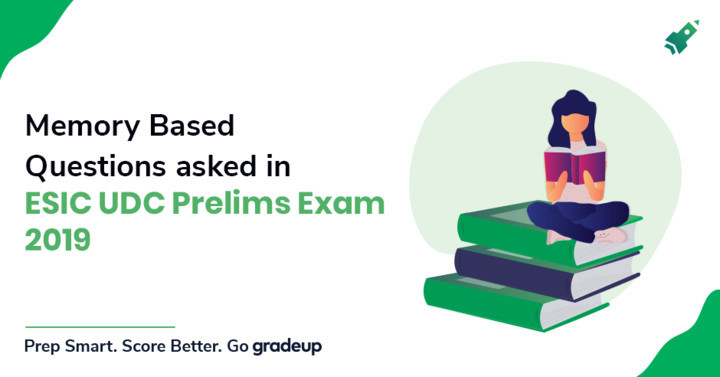 ESIC UDC Prelims Memory Based Question Paper 14th July 2019