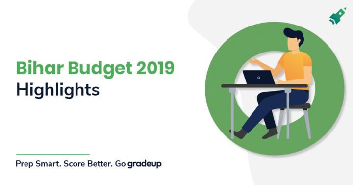 Bihar Budget 2019-20 Highlights: Important Notes